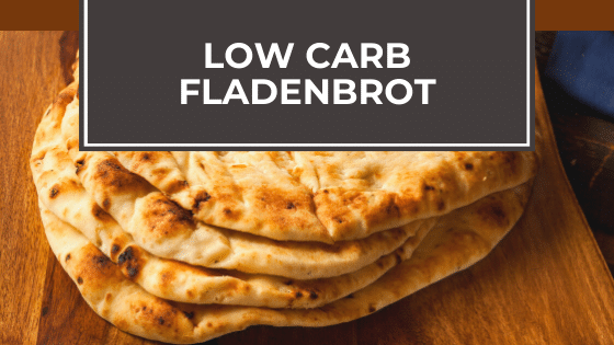 Low Carb Fladenbrot